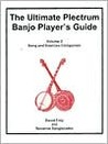 The Ultimate Plectrum Banjo Player's Guide, Volume 1