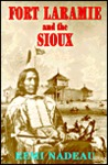 Fort Laramie and the Sioux
