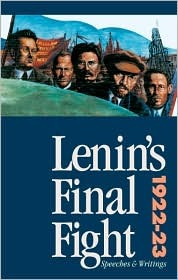 Lenin's Final Fight: Speeches and Writings, 1922-23