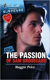 The Passion of Sam Broussard by Maggie Price
