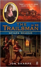 Nevada Nemesis (The Trailsman, #318)