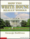 How the White House Really Works