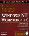 Windows NT 4.0 Workstation Advanced Technical Reference, with CD-ROM