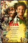 Hook ou La Revanche du capitaine Crochet by Geary Gravel