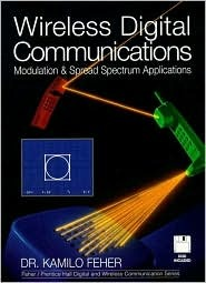 Wireless Digital Communications: Modulation and Spread Spectrum Applications