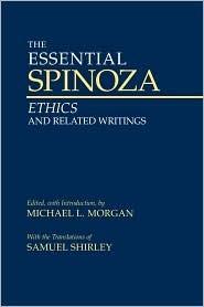 The Essential Spinoza by Baruch Spinoza