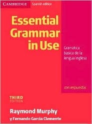 Essential Grammar in Use Spanish Edition with Answers: Gram�tica B�sica de la Lengua Inglesa