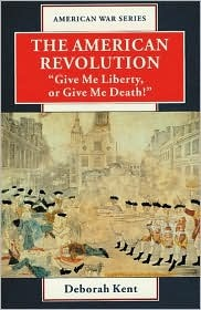 """The American Revolution: """"Give Me Liberty or Give Me Death!"""""""