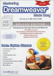 Mastering Dreamweaver Made Easy Training Tutorial v. 8.0, MX 2004 & MX - Learn how to use Adobe Dreamweaver e Book Manual Guide