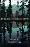 In Blue Mountain Dusk: Poems