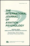 Simulation and Training in Aviation: A Special Issue of the International Journal of Aviation Psychology