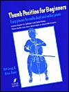 Thumb Position for Beginners (Cello): Easy Pieces for Cello Duet and Cello/Piano