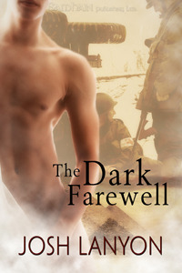 The Dark Farewell by Josh Lanyon