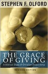 The Grace of Giving: A Biblical Study of Christian Stewardship