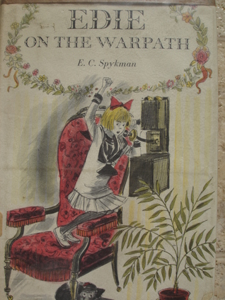 Edie On The Warpath by Elizabeth C. Spykman