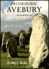 Prehistoric Avebury: New Fully Revised Edition
