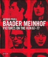 Baader Meinhof: Pictures on the Run 67-77