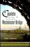 Canaletto and the Case of Westminster Bridge (Canaletto, #1)