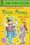 Magic Money (Houdini Club Magic Mystery, #4)