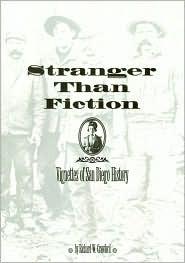 Stranger Than Fiction: Vignettes of San Diego History