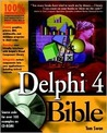 Delphi 4 Bible [With Dozens of Applications]