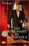 The Billionaire in Penthouse B (Park Avenue Scandals, #6)