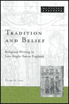 Tradition And Belief by Clare A. Lees