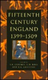 Fifteenth Century England, 1399-1509: Studies in Politics and Society