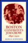 Boston Confronts Jim Crow, 1890-1920