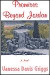 Ebook Promises Beyond Jordan by Vanessa Davis Griggs DOC!