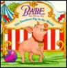Babe: The Funniest Pig in the World