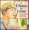 A Chance to Grow