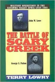 The Battle of Scary Creek: Military Operations in the Kanawha Valley, April-July 1861