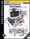 Computer Concepts: Brief Edition, Incl. Instr. Manual, Test Manager, Labs