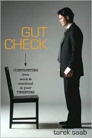 Gut Check by Tarek Saab