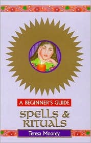 Spells and Rituals: A Beginner's Guide