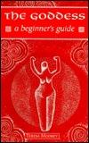 The Goddess: A Beginner's Guide