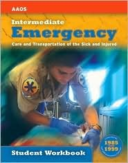 Ssg- EMT- Intermediate Student Workbook by American Academy of Orthopa...