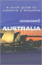 Culture Smart! Australia: A Quick Guide to Customs & Etiquette