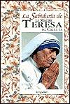 LA Sabiduria De LA Madre Teresa De Calcuta