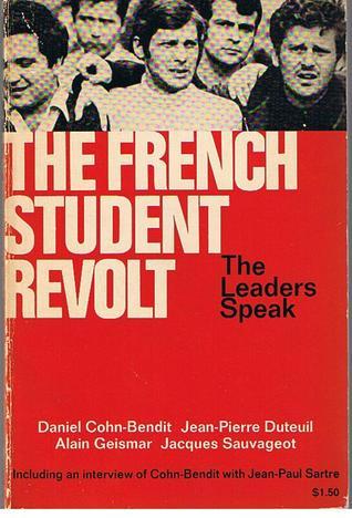 The French Student Revolt: The Leaders Speak
