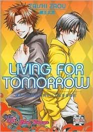 Living for Tomorrow by Taishi Zaou