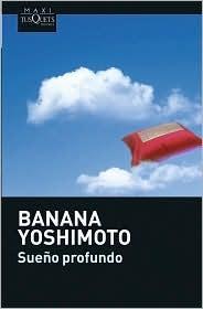 Sueño profundo by Banana Yoshimoto