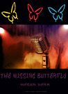 The Missing Butterfly (Missing Butterfly, #1)