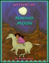Mystery of Navajo Moon