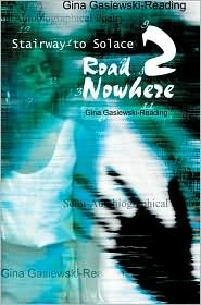 Road 2 Nowhere: Stairway to Solace