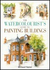 The Watercolorist's Guide to Painting Buildings