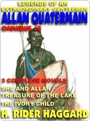Legends of an Extraordinary Gentleman #3--An Allan Quatermain Omnibus