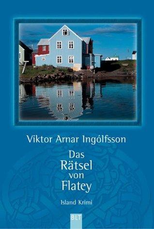 Das Rätsel von Flatey by Viktor Arnar Ingólfsson