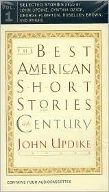 The best american short stories of the century (the best american series par John Updike